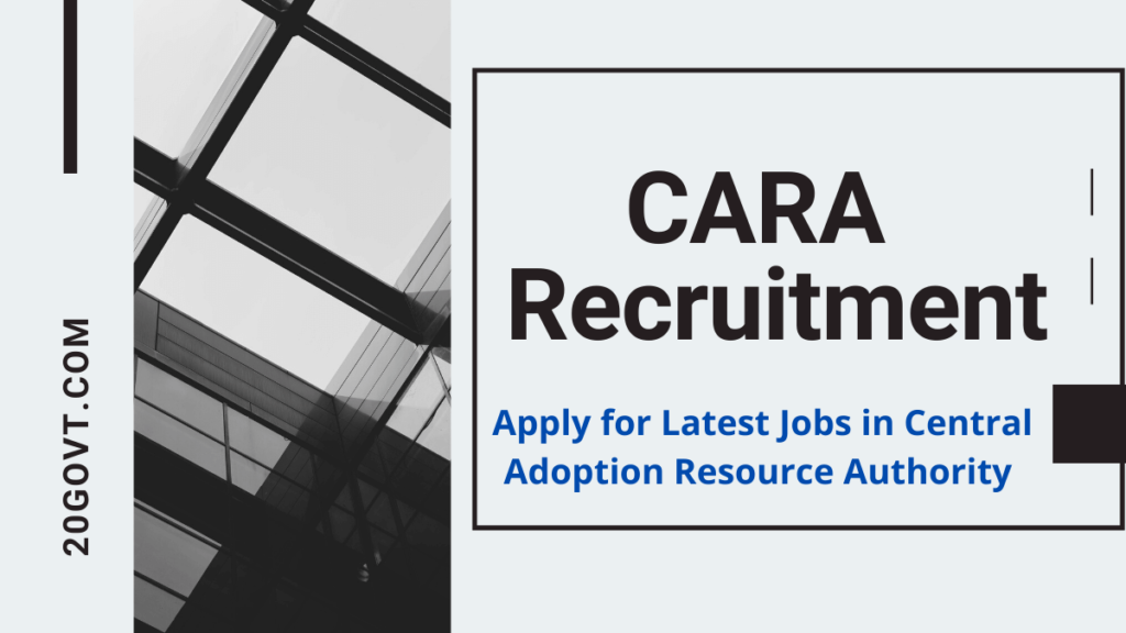 CARA Recruitment-Central Adoption Resource Authority jobs-1200x675